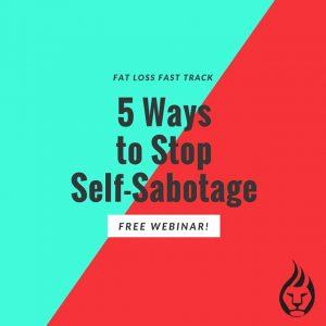 5 ways to stop self-sabotage