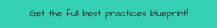 Get the full best practices blueprint!