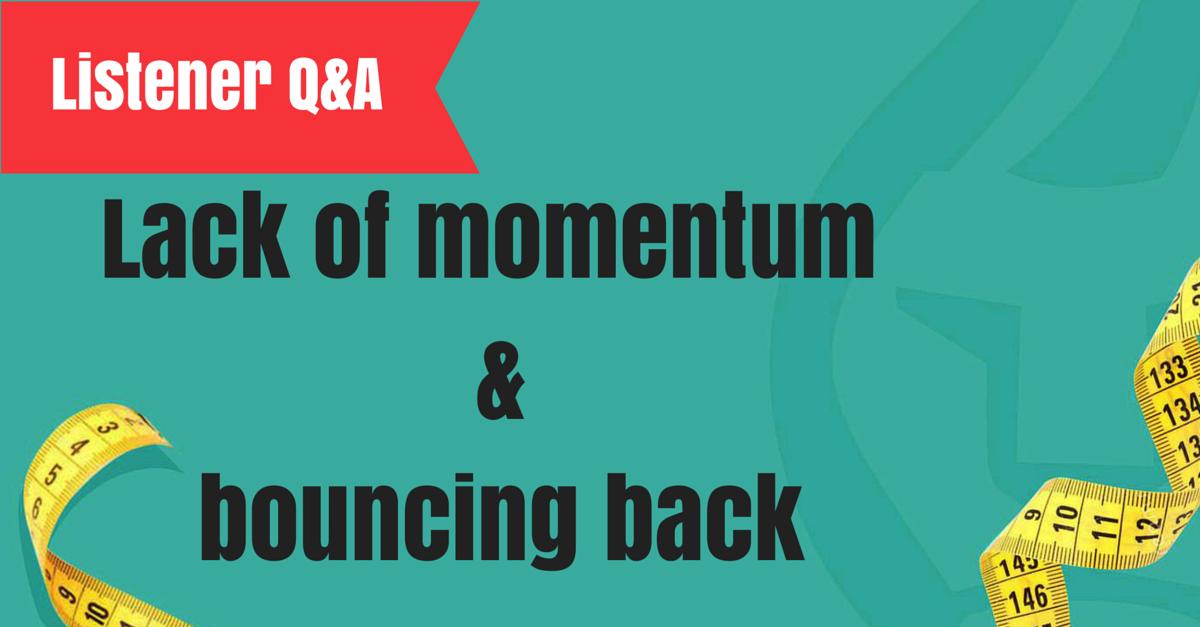 lack of momentum