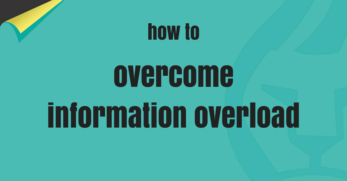 overcome information overload