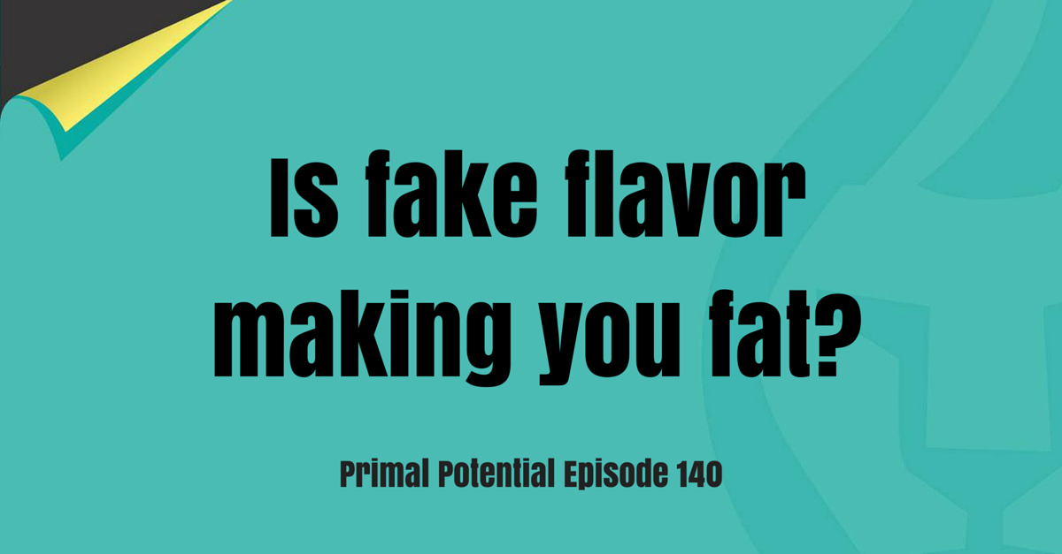 is fake flavor making you fat