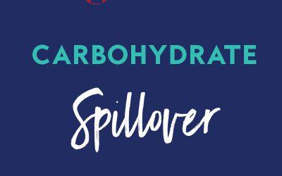 Episode 009: Carbohydrate Spillover