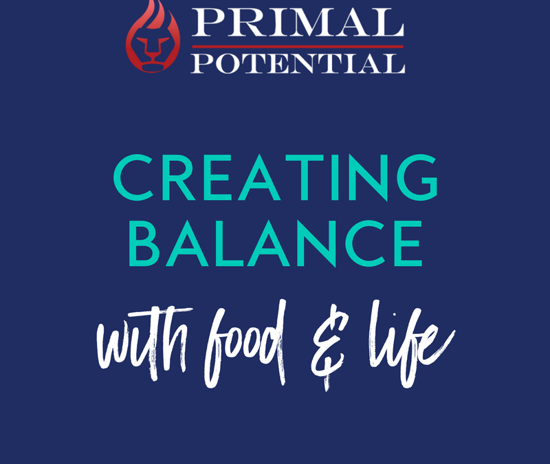 425: Creating Balance With Food & Life