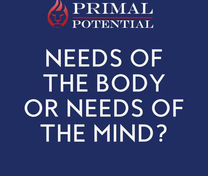 437: Needs Of The Body Or Needs Of The Mind?