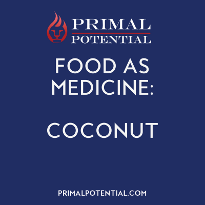 450: Food As Medicine – Coconut