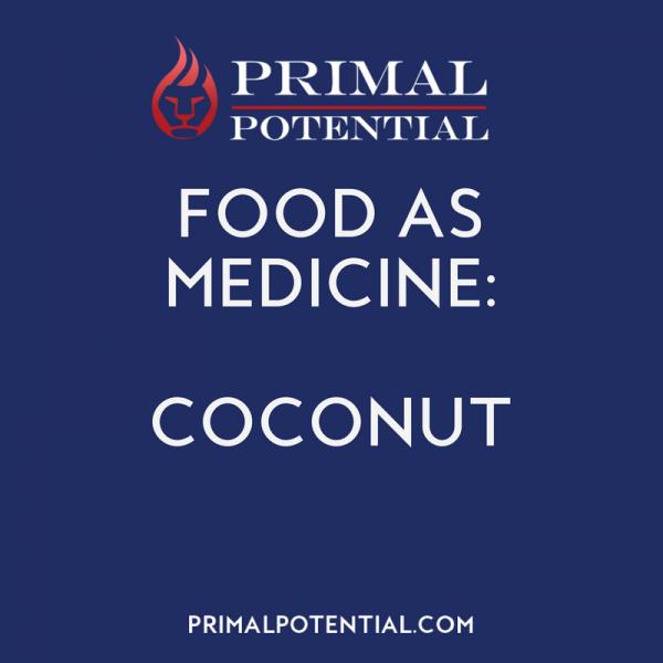 450: Food As Medicine – Coconut