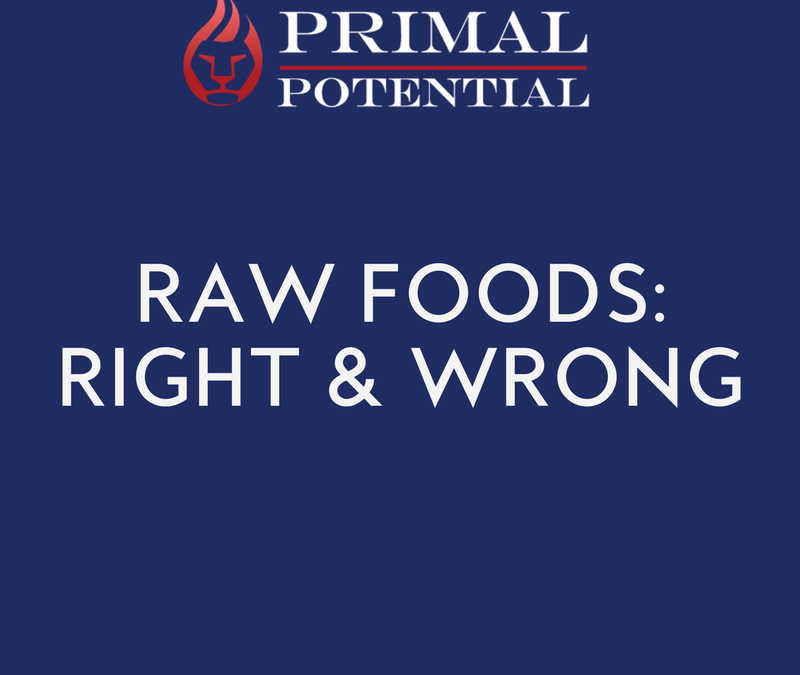 455: Raw Foods Right & Wrong