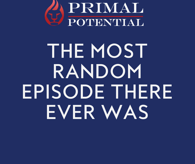 456: The Most Random Episode There Ever Was