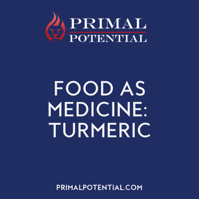 458: Food As Medicine – Turmeric