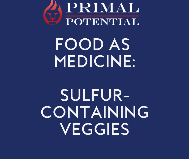 466: Food As Medicine – Sulfur