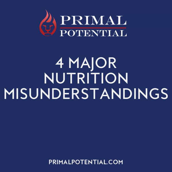 471: 4 Major Nutrition Misunderstandings