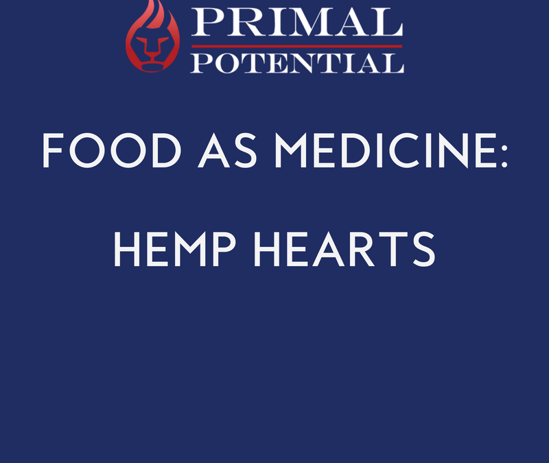 506: Food As Medicine – Hemp Hearts