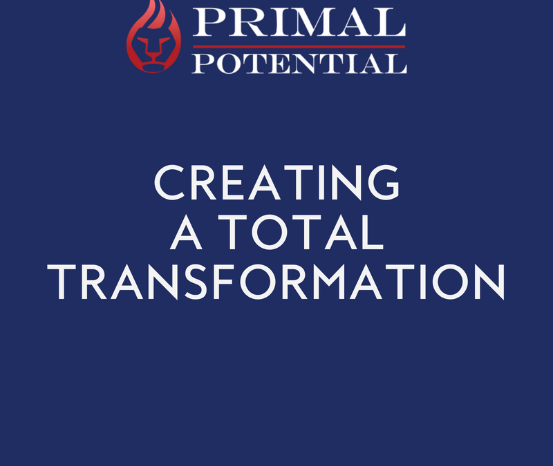 501: Creating A Total Transformation