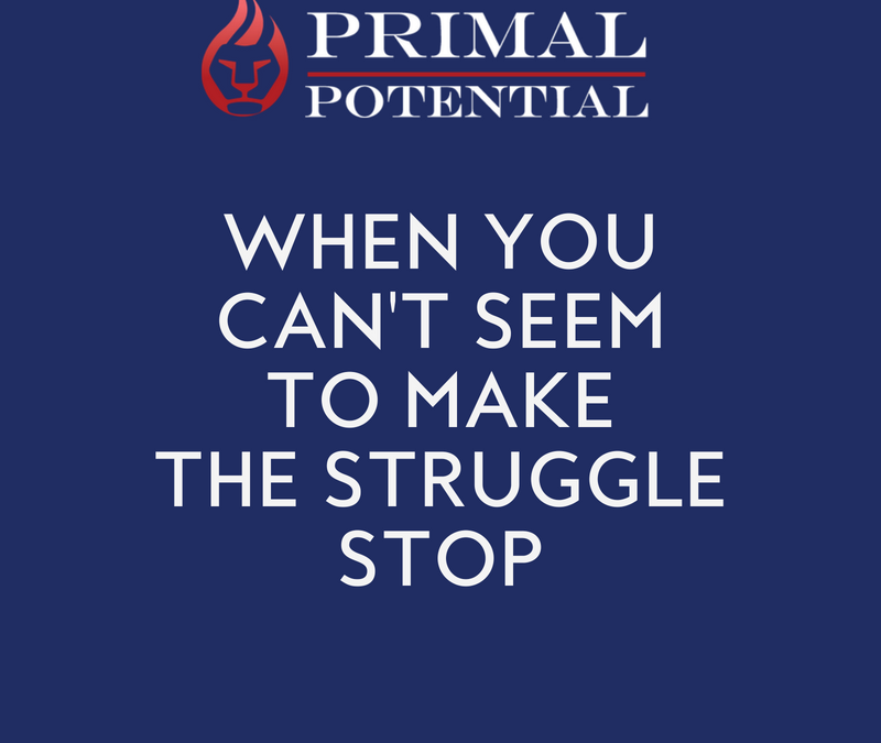 512: When You Can't Seem To Make The Struggle Stop