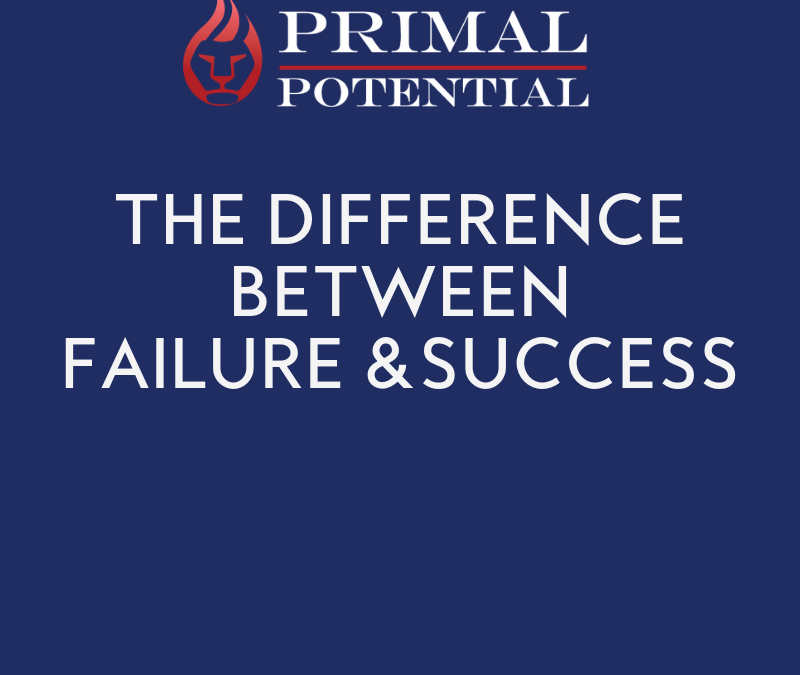 518: The Difference Between Failure & Success