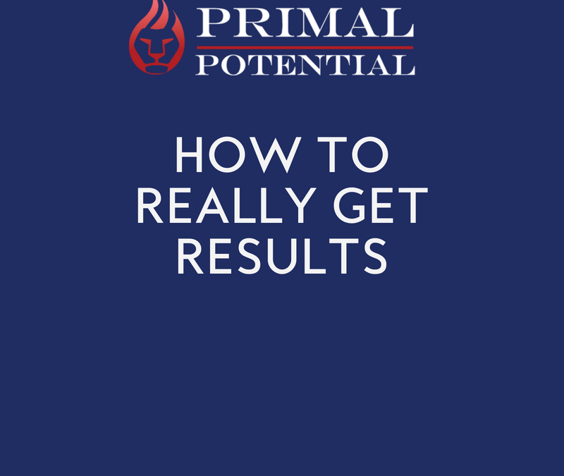 515: How To Really Get Results