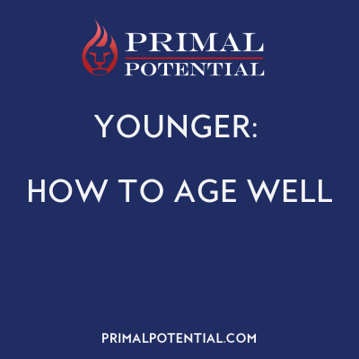 540: YOUNGER – How To Age Brilliantly