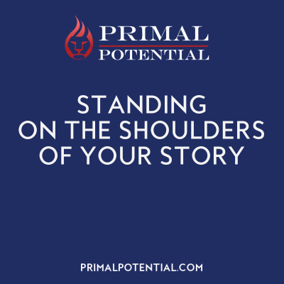 556: Standing On The Shoulders of Your Story