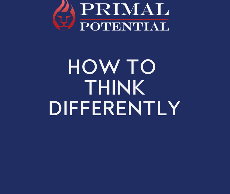 560: HOW To Think Differently – A Practical Strategy for Creating Change
